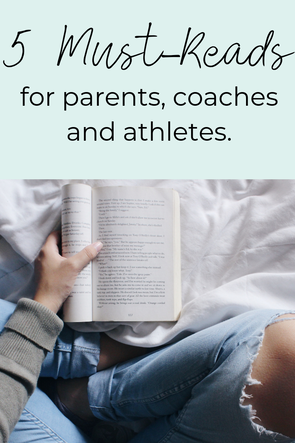 must read books for parents, coaches and athletes